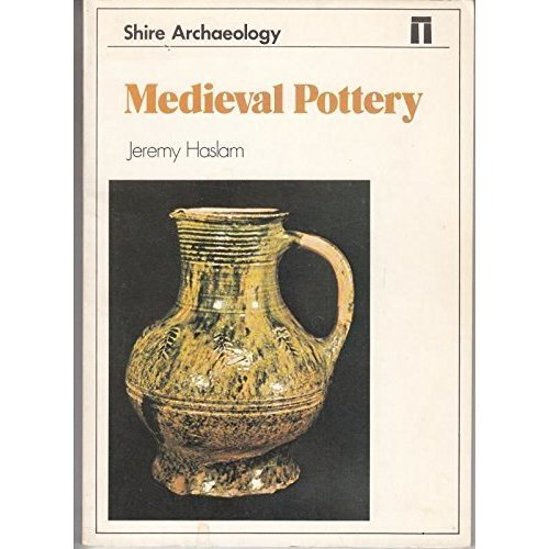 Mediaeval Pottery (Shire archaeology)