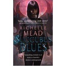 Succubus Blues: 1 (georgina Kincaid 1)