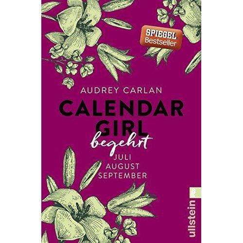 Calendar Girl 03 - Begehrt: Juli/August/September