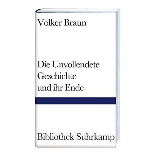 Unvollendete Geschichte Und Ihre Ende (Bibliothek Suhrkamp)