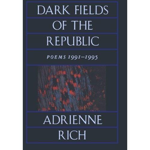 Dark Fields of the Republic: Poems 1991-1995