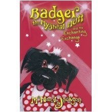 Badger the Mystical Mutt and the Enchanting Exchange