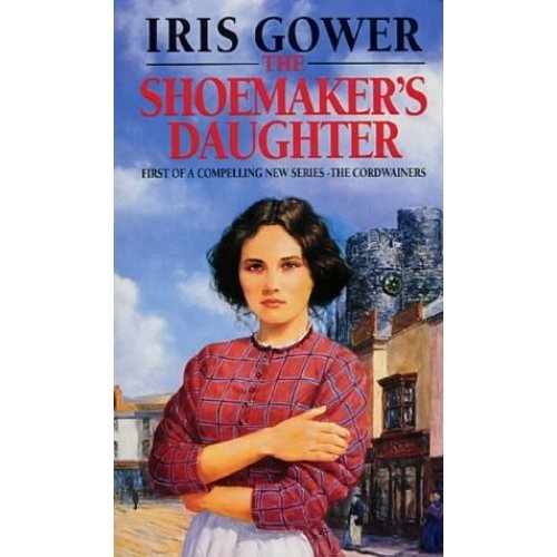 The Shoemaker's Daughter: A Swansea Family Saga