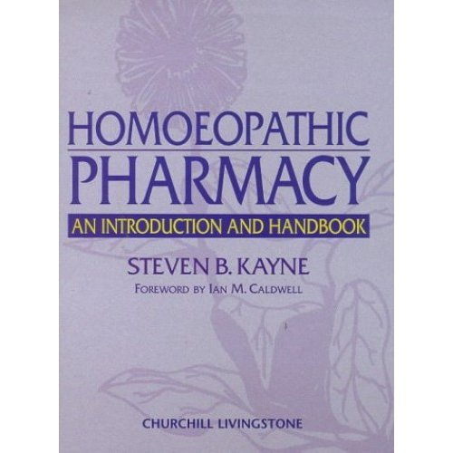 Homoeopathic Pharmacy: An Introduction and Handbook