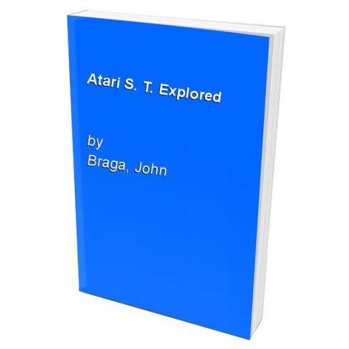 Atari S. T. Explored