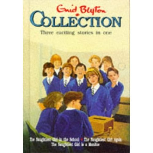 """The Enid Blyton Collection: """"Naughtiest Girl in the School"""", """"Naughtiest Girl Again"""", """"Naughtiest Girl is a Monitor"""""""