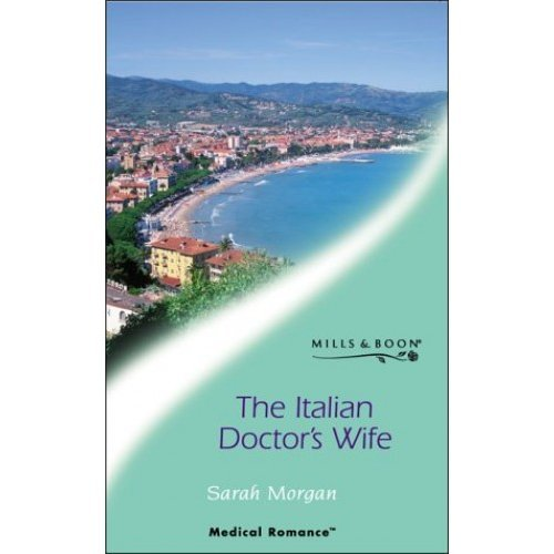 The Italian Doctor's Wife (Mills & Boon Medical)