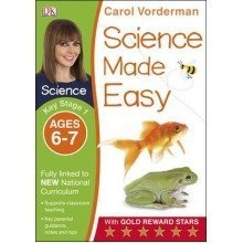 Science Made Easy Ages 6-7 Key Stage 1: Key Stage 1, Ages 6-7