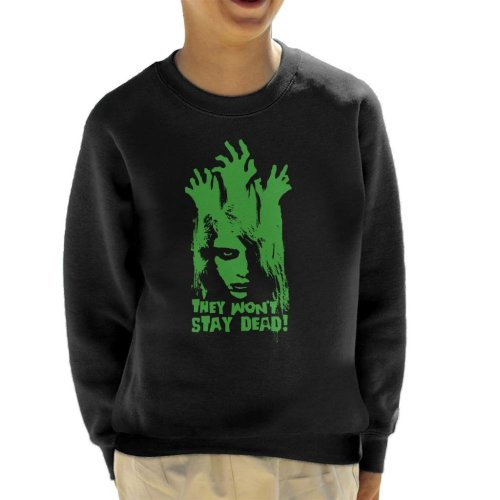 They Wont Stay Dead Night Of The Living Dead Kid's Sweatshirt