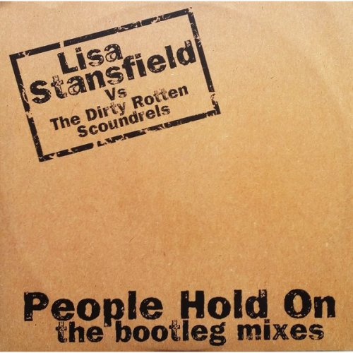 People Hold On (The Bootleg Mixes) [Audio Cassette] Lisa Stansfield Vs Dirty Rotten Scoundrels