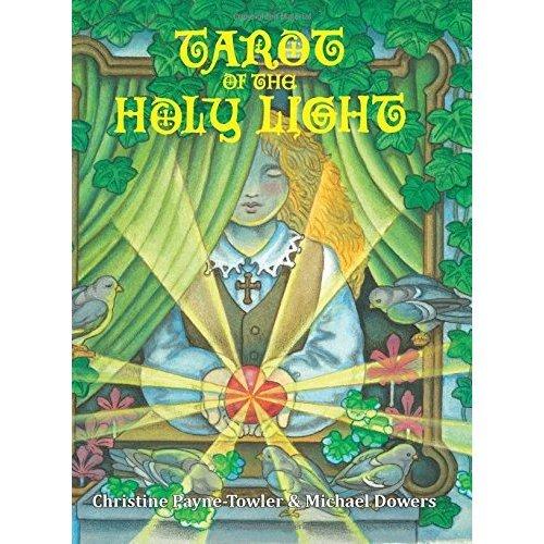 Tarot of the Holy Light: A Continental Esoteric Tarot: Volume 1 (Tarot University Publications)