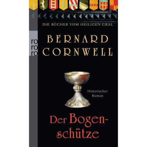 Die Bücher vom Heiligen Gral. Der Bogenschütze