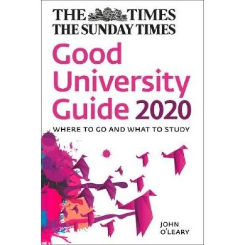 Times Good University Guide 2020, The: Where to Go and What to Study