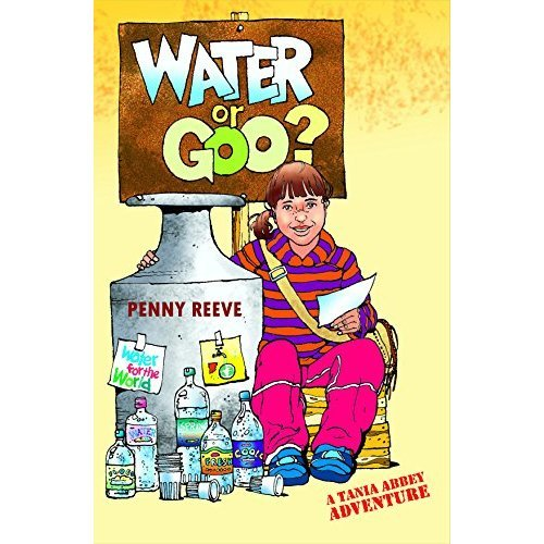 Water Or Goo? (A Tania Abbey Adventure)